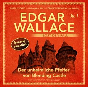 Edgar Wallace löst den Fall